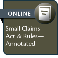 Small Claims Act & Rules - Annotated--ONLINE ACCESS