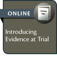 Introducing Evidence at Trial: A BC Handbook--ONLINE ACCESS
