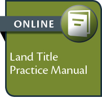 Land Title Practice Manual--ONLINE ACCESS