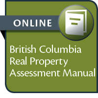 BC Real Property Assessment Manual--ONLINE ACCESS
