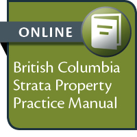 BC Strata Property Practice Manual--ONLINE ACCESS