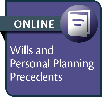 Wills and Personal Planning Precedents: An Annotated Guide--ONLINE ACCESS