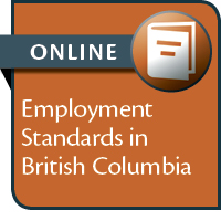 Employment Standards in British Columbia--ONLINE ONLY