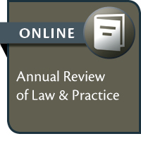 Annual Review of Law & Practice--ONLINE